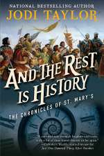 And the Rest Is History (The Chronicles of St. Mary's, #8)
