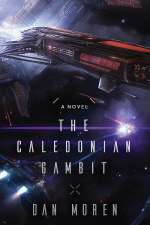 The Caledonian Gambit (The Galactic Cold War, #1)