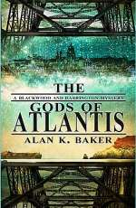 The Gods of Atlantis (Blackwood & Harrington Mysteries, #3)