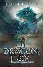 Dragon's Heir (Dragon Courage, #2)