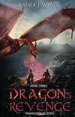 Dragon's Revenge (Dragon Courage, #3)
