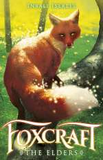 The Elders (Foxcraft, #2)