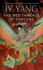 The Red Threads of Fortune (The Tensorate Series, #2)