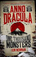 Anno Dracula: One Thousand Monsters (Anno Dracula, #5)