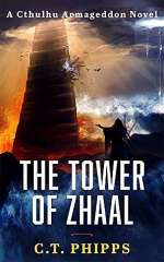The Tower of Zhaal (Cthulhu Armageddon, #2)