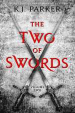 The Two of Swords: Volume Two (The Two of Swords, #2)