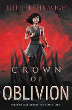 Crown of Oblivion (Ivory and Bone, #3)
