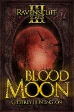 Blood Moon (The Ravenscliff Series, #3)