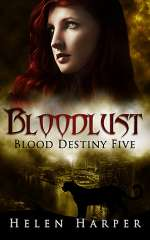 Bloodlust (Blood Destiny, #5)