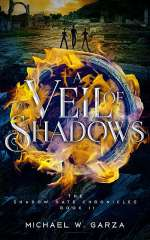 A Veil of Shadows (The Shadow Gate Chronicles, #2)