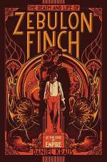 At the Edge of Empire (The Death and Life of Zebulon Finch, #1)