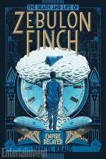 Empire Decayed (The Death and Life of Zebulon Finch, #2)