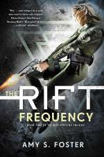 The Rift Frequency (The Rift Uprising Trilogy, #2)