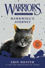 Hawkwing's Journey (Warriors: Super Edition, #9)
