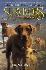 Into the Shadows (Survivors: The Gathering Darkness, #3)