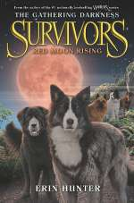 Red Moon Rising (Survivors: The Gathering Darkness, #4)