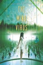 The Mind Virus (The Wired, #3)