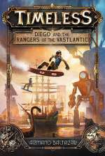 Diego and the Rangers of the Vastlantic (Timeless, #1)