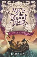 Voyage to Avalon (Mice of the Round Table, #2)