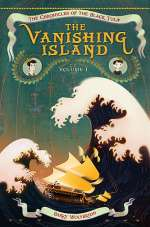 The Vanishing Island (The Chronicles of the Black Tulip, #1)