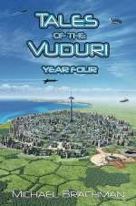 Tales of the Vuduri: Year Four (Tales of the Vuduri #4)
