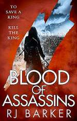 Blood of Assassins (The Wounded Kingdom, #2)
