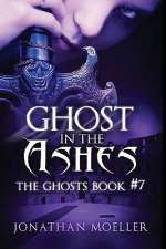 Ghost in the Ashes (The Ghosts, #7)