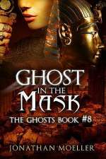 Ghost in the Mask (The Ghosts, #8)