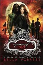 A Power of Old (A Shade of Vampire, #38)
