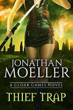 Thief Trap (Cloak Games, #1)
