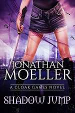 Shadow Jump (Cloak Games, #4)