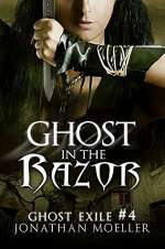 Ghost in the Razor (Ghost Exile, #4)
