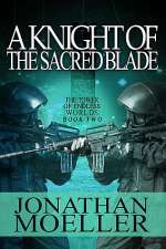 A Knight of the Sacred Blade (The Tower of Endless Worlds, #2)