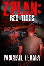 Red Tides (Z Plan, #2)
