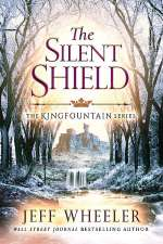 The Silent Shield (The Kingfountain Series, #5)