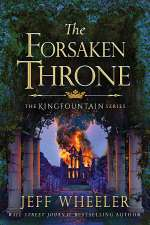 The Forsaken Throne (The Kingfountain Series, #6)