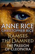 Ramses the Damned: The Passion of Cleopatra (Ramses the Damned #2)