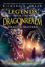 Legends of the Dragonrealm: Dragon Masters (The Turning War, #1)