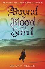 Bound by Blood and Sand (Bound by Blood and Sand, #1)