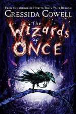 The Wizards of Once (The Wizards of Once, #1)