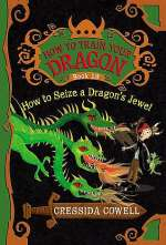 How to Seize a Dragon's Jewel (How to Train Your Dragon, #10)