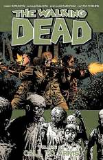 The Walking Dead, Volume 26: Call to Arms (The Walking Dead (graphic novel collections) #26)