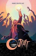 Outcast, Volume 3: This Little Light (Outcast, #3)