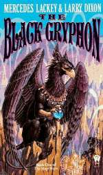 The Black Gryphon (The Mage Wars, #1)