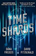Time Shards (Time Shards, #1)