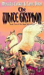 The White Gryphon (The Mage Wars, #2)