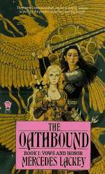 The Oathbound (Vows and Honor, #1)