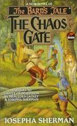The Chaos Gate (The Bard's Tale #3)