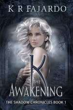 The Awakening (The Shadow Chronicles, #1)