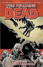 The Walking Dead, Volume 28 (The Walking Dead (graphic novel collections), #28)
